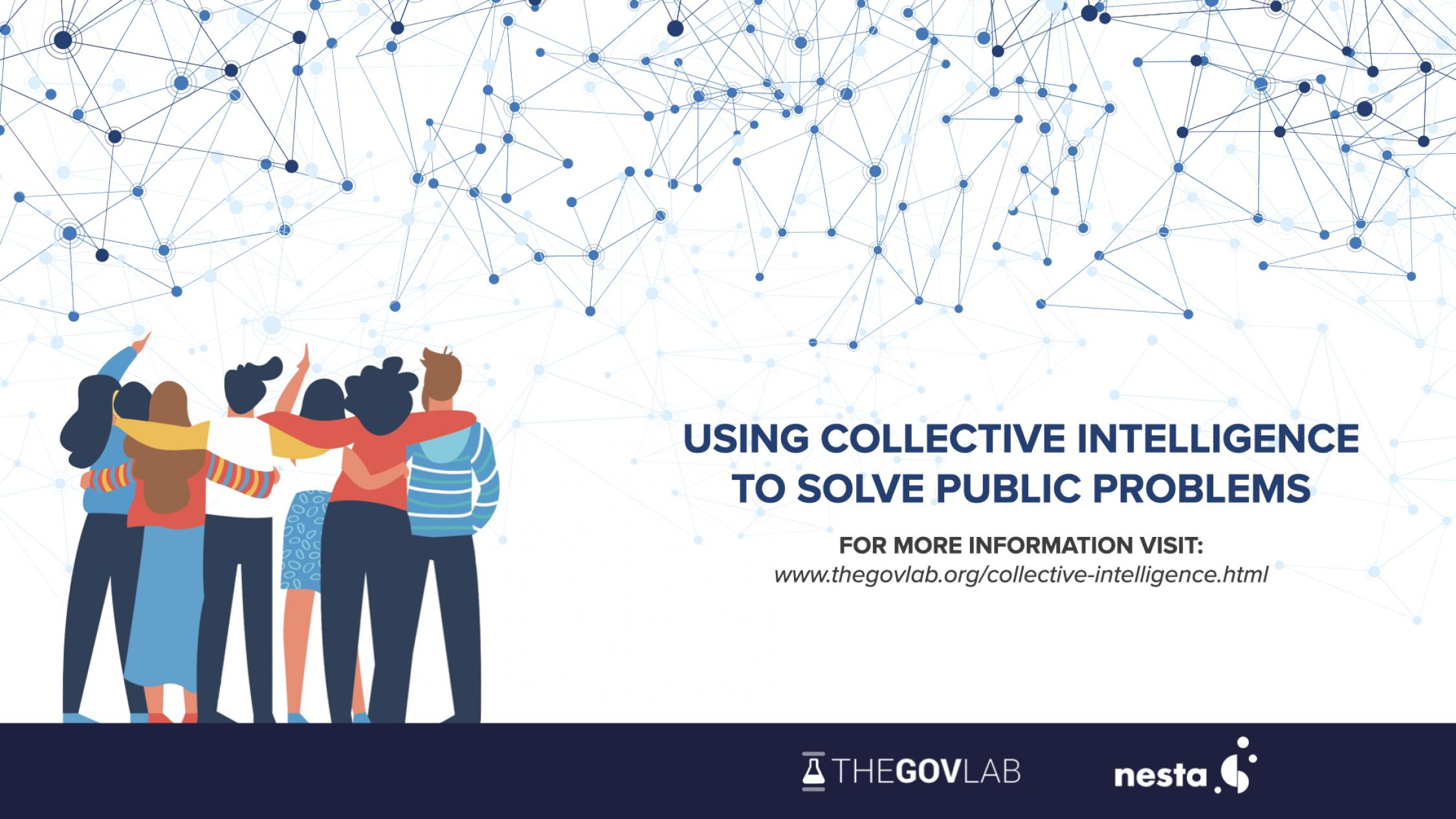 The Govlab Launches Collective Intelligence to Solve Public Problems