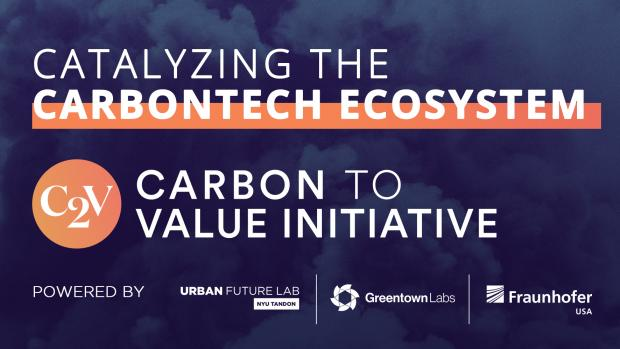 """catalyzing the carbontech ecosystem — Carbon to Value Initiative"" logos of UFL, Greentown Labs and Fraunhofer"