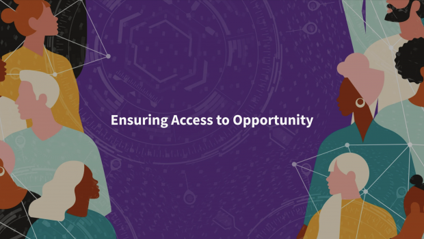 "Multicultural illustration of people with the words ""Ensuring Access to Opportunity"" in the middle."