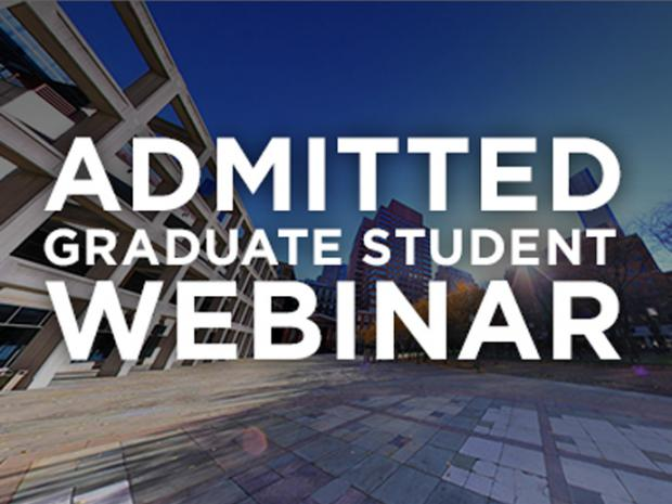 Admitted Graduate Student Webinar