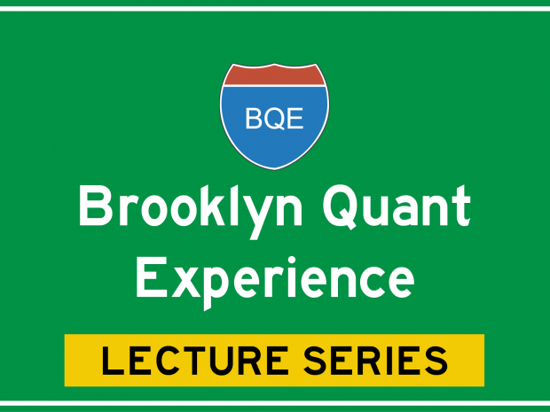 Brooklyn Quant Experience Lecture Series
