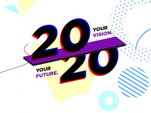 2020 - your future, your vision