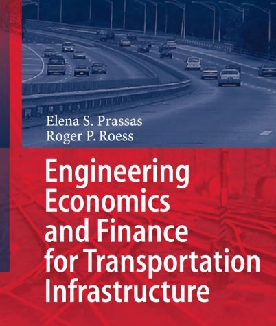 Engineering Economics and Finance for Transportation Infrastructure